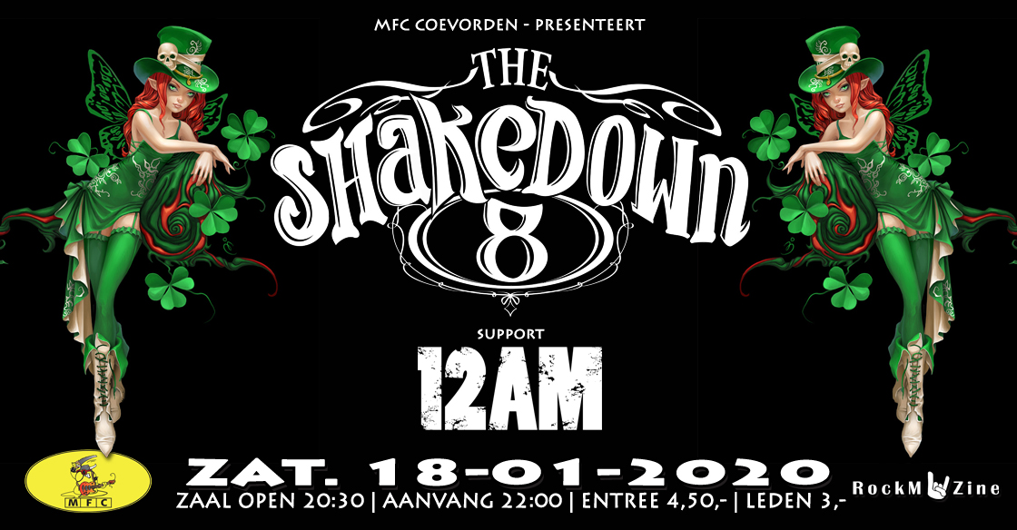 Concert@MFC: The Shakedown 8 + 12AM @ Metal Front Coevorden